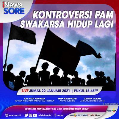 """iNews Sore"""" Live di iNews dan RCTI+ Jumat Pukul 15.45: Kontroversi PAM Swakarsa Hidup Lagi"""