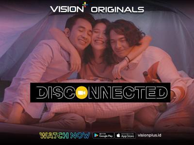 """Aplikasi Streaming Terbaik! Sukses dengan """"Disconnected"""", Vision+ Milik IPTV Geber Original Content Gratis"""