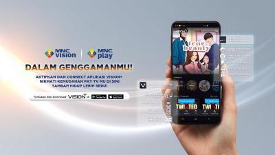 Resmi! MNC Vision & MNC Play Luncurkan Layanan Selfcare di Aplikasi Vision+