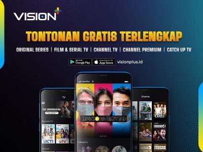 Terlengkap! Vision+: Gratis Nonton Original Series, Puluhan Channel Lokal & Channel Premium Secara Mobile