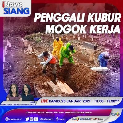 """""""iNews Siang"""" Live di iNews dan RCTI+ Kamis Pukul 11.00: Penggali Kubur Mogok Kerja"""