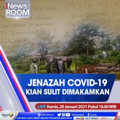 """iNews Room"""" Live di iNews dan RCTI+ Kamis Pukul 18.00: Jenazah Covid-19 Kian Sulit Dimakamkan"""