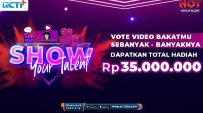Upload Video Bakatmu dan Raih Vote Terbanyak! Ikuti Kontes Bakat di RCTI+ Berhadiah Rp35 Juta
