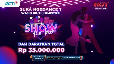 Suka Ngedance?? Wajib Ikuti Kompetisi Show Your Talent dan Raih Hadiah 35 Juta Rupiah!