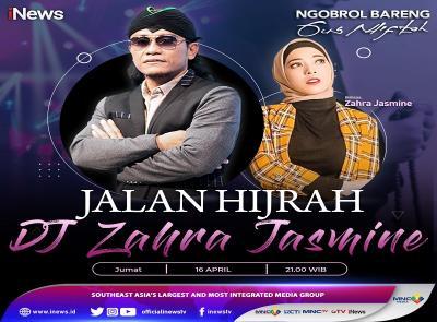 Jalan Hijrah DJ Zahra Jasmine, Saksikan Selengkapnya di Ngobrol Bareng Gus Miftah Malam Ini Pukul 21.00 WIB