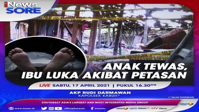 Anak Tewas, Ibu Luka Akibat Petasan. Saksikan Selengkapnya di iNews Sore Sabtu Pukul 16.30 WIB