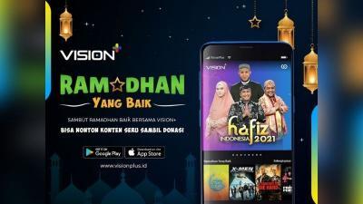 Ramadan Baik Bersama Vision+, Tonton Tayangan Seru Sambil Donasi