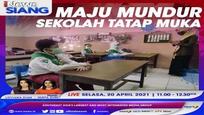 Maju Mundur Sekolah Tatap Muka, Simak Selengkapnya di iNews Siang Selasa Pukul 11.00 WIB