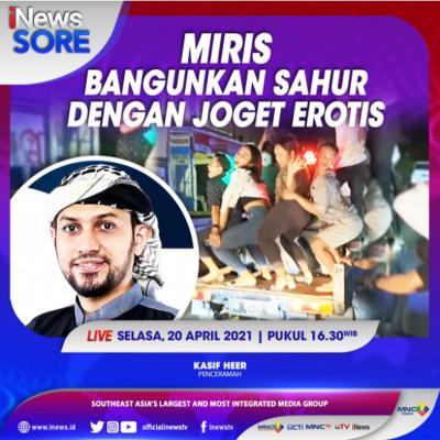 Miris, Bangunkan Sahur Dengan Joget Erotis. Saksikan Selengkapnya di iNews Sore Selasa Pukul 16.30 WIB