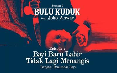 Teror Bayi Baru Lahir yang Tak Menangis di Bulu Kuduk Season 2 Bersama Joko Anwar