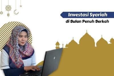 Cari Investasi Syariah di Bulan Penuh Berkah? Ini Rekomendasinya!