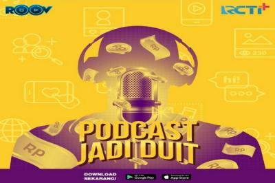 Podcast Tayang di RCTI+, Bisa Dapat Duit Jajan! Cek Caranya di Sini!