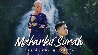 Maharku Surah, Lagu Perjuangan Cinta Abi Rafdi dan Jelita KDI