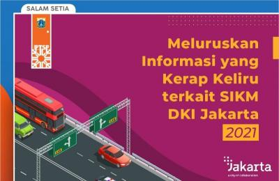 Luruskan Informasi soal SIKM DKI Jakarta, Ini 16 Poin yang Patut Diketahui