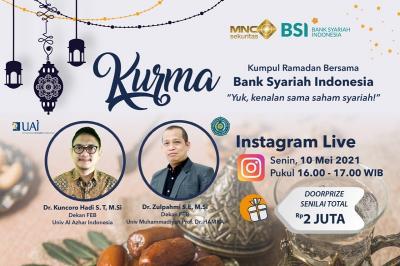 "MNC Sekuritas x Bank Syariah Indonesia Gelar ""Ngabuburit Kumpul Ramadhan  KURMA "", Simak Pukul 16.00 Ini"