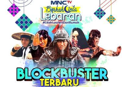 Blockbuster MNCTV Siap Temani Libur Lebaran