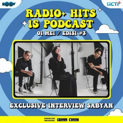 Exclusive Interview with Sabyan, hanya di Radio+ Hits15 Podcast