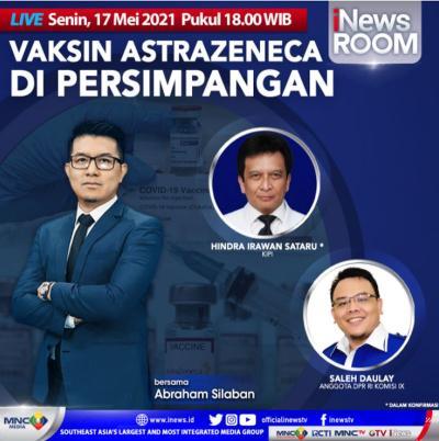 Vaksin AstraZeneca Di Persimpangan, Selengkapnya di iNews Room Senin Pukul 18.00 WIB