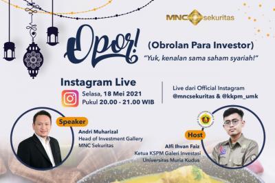 """Lebih Dekat dengan Investasi Saham Syariah, Simak IG Live """"OPOR"""" bareng MNC Sekuritas Pukul 20.00 Ini!"""