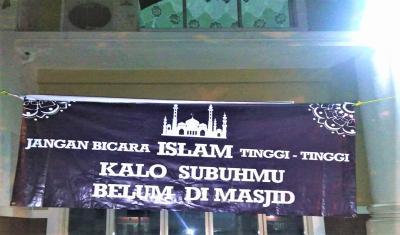 Jangan Muluk-Muluk Bicara Islam Kalau Sholat Subuh Saja Belum di Masjid
