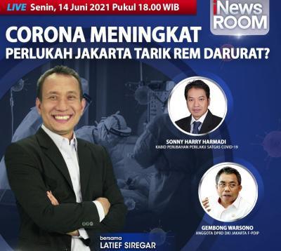 Corona Meningkat, Perlukah Jakarta Tarik Rem Darurat? Selengkapnya di iNews Room Senin Pukul 18.00 WIB