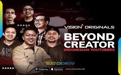 Vision+ Originals Beyond Creator: Indonesian Youtuber, Mengulas Kisah Para Content Creator