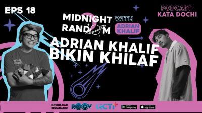 Podcast Kata Dochi Eps. 18 Adrian Khalif Bikin Khilaf
