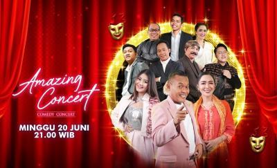 Amazing Concert, Panggung Komedian Terkocak dan Musisi Ternama di GTV Besok