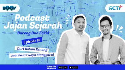 Podcast Jajan Sejarah Eps 18, dari Kolam Renang Jadi Pasar Raya Manggarai