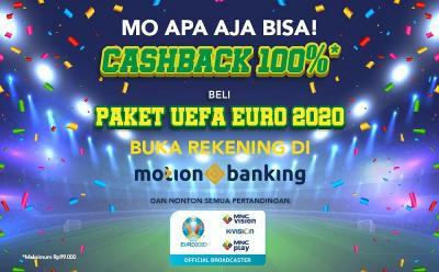 Buka Rekening MotionBanking, Ini 5 Langkah Cashback 100% Nonton UEFA EURO 2020!