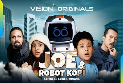 Pertama di Indonesia! Vision+ Hadirkan Serial Keluarga dengan Robot di Joe & Robot Kopi