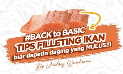 Tips Pilih, Bersihkan, dan Potong Ikan ala Chef Audrey Wicaksana