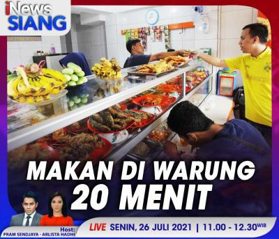Makan di Warung 20 Menit, Selengkapnya di iNews Siang Senin Pukul 11.00 WIB