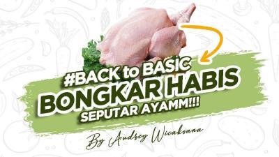 Tips Super Gampang Memilih dan Memotong Daging Ayam ala Chef Audrey Wicaksana!