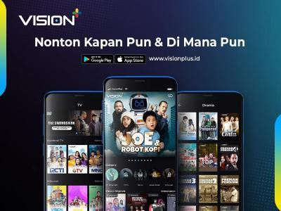 Platform Streaming Terlengkap, Tonton Tayangan Favorit Anda di Vision+