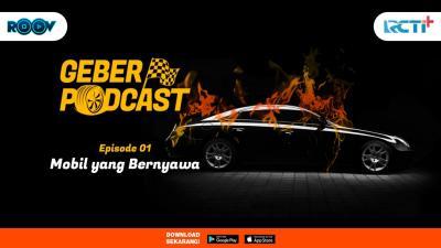Geber Podcast Eps 1 Mobil Dulu Vs Sekarang