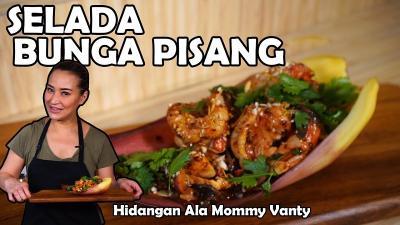 Sehat dan Segar, Intip Resep Selada Bunga Pisang ala Mommy Vanty