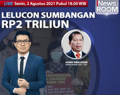 Lelucon Sumbangan 2 Triliun, Simak Berita Selengkapnya di iNews Room Senin Pukul 18.00 WIB