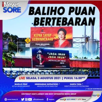 Baliho Puan Bertebaran, Selengkapnya di iNews Sore Selasa Pukul 16.00 WIB