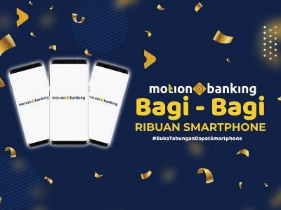 Transaksi Digital Meroket, MotionBanking dari MNC Bank  BABP  Bagi-bagi Ribuan Smartphone!