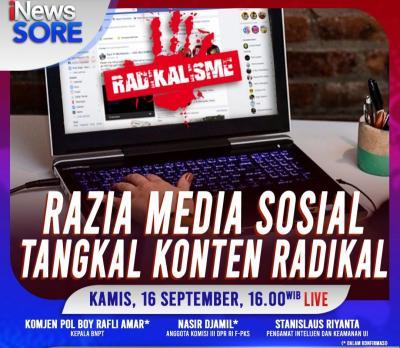 Razia Media Sosial Tangkal Konten Radikal, Selengkapnya di iNews Sore