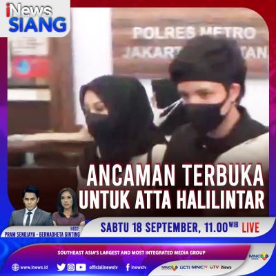 Ancaman Terbuka untuk Atta Halilintar, Selengkapnya di iNews Siang