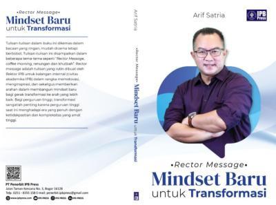 Pesan Rektor: Mindset Baru untuk Transformasi