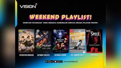 Weekend Playlist di Vision+! Ada Operation Bangkok, Batman Forever hingga The Spell