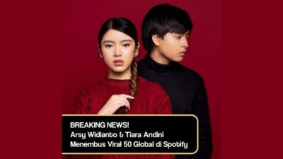 Lagu Bahaya Arsy Widianto & Tiara Andini Tembus Tangga Lagu Global