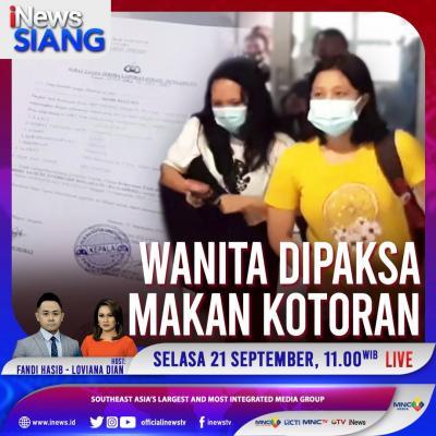 Wanita Dipaksa Makan Kotoran, Selengkapnya di iNews Siang