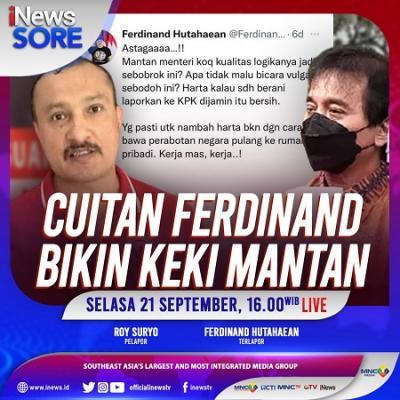 Cuitan Ferdinand Bikin Keki Mantan, Selengkapnya di iNews Sore