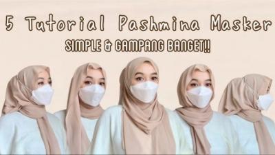 5 Tutorial Hijab Pashmina Cantik saat Pakai Masker, Simpel dan Rapi