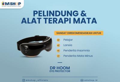 Jauhi Kebutaan Sejak Dini, Pakai DR Hoom Eye Protector dari eMSHOP