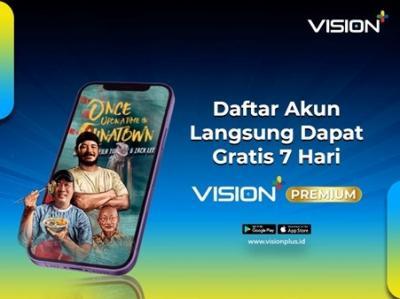 Free Trial! 7 Hari Gratis Vision+ Premium, Segera Daftar & Nikmati Deretan Tayangan Dahsyatnya!